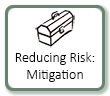 Reducing Risk: Mitigation